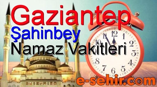 Sahinbey Namaz Saatleri Aylik Gaziantep Sahinbey Namaz