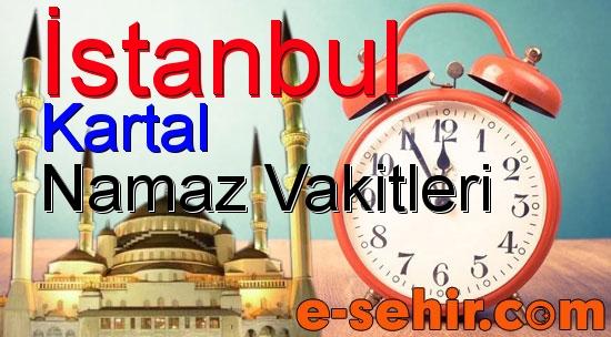Kartal Namaz Saatleri Aylik Istanbul Kartal Namaz Vakitleri